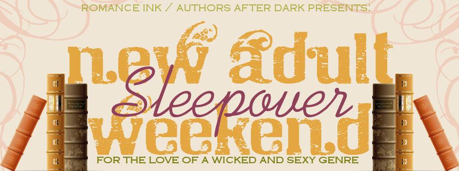 New Adult Sleepover Weekend!