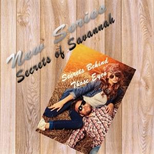 Secrets of Savannah Behind-001